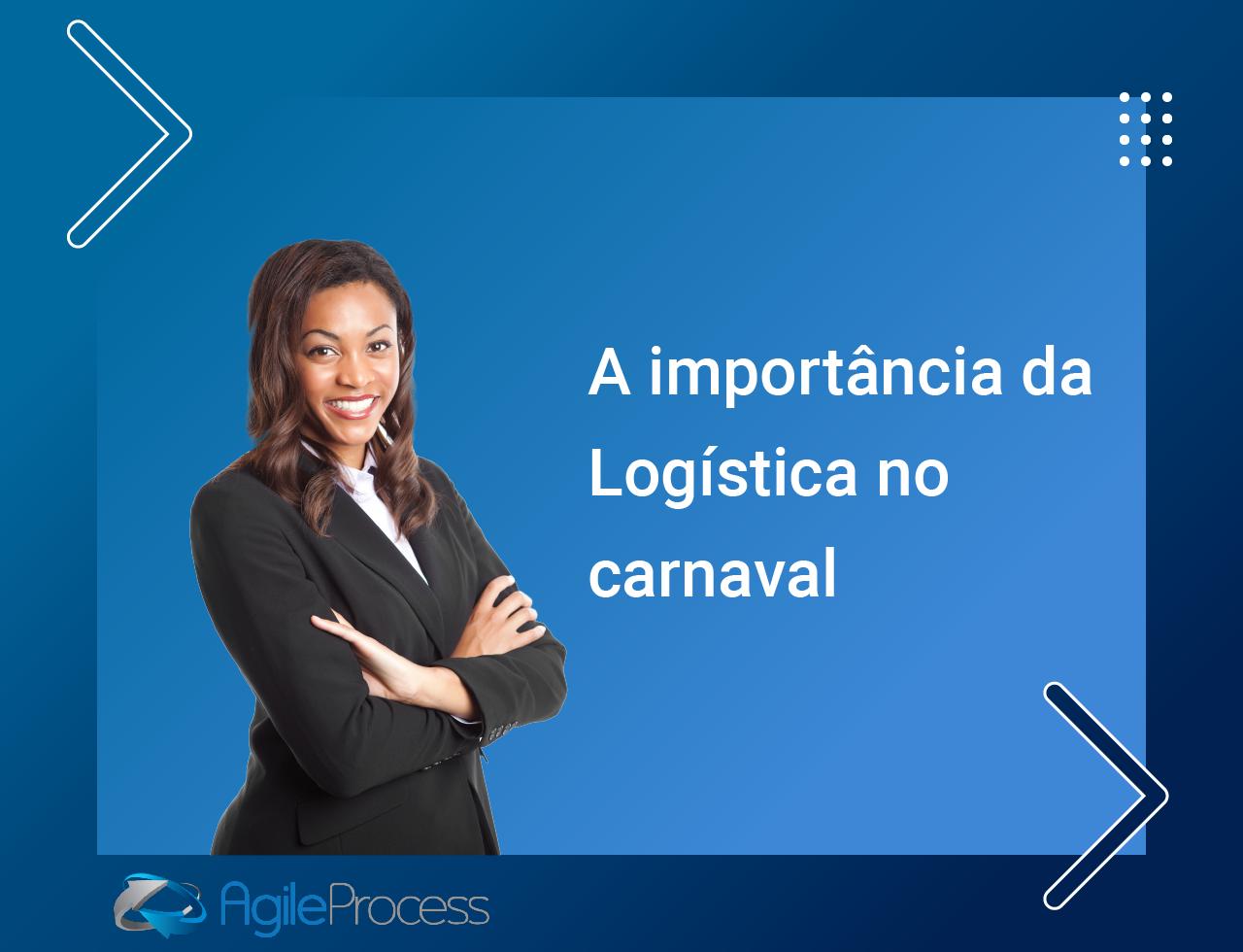 logística no carnaval