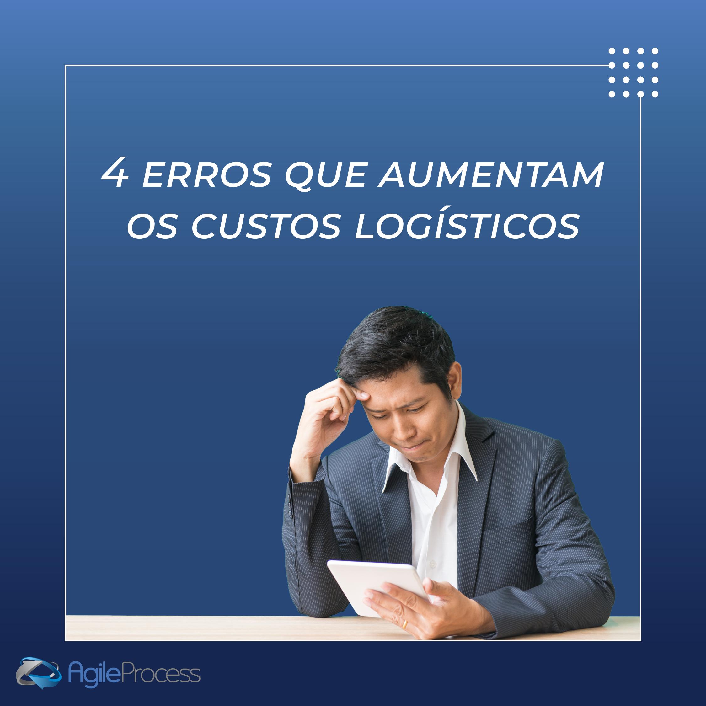 erros aumentam custos logísticos